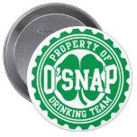Property of O'snap Irish Drinking Team Pin