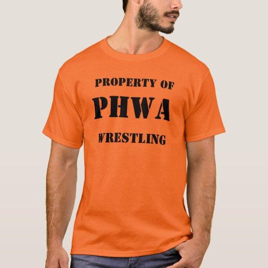 Property of, PHWA, Wrestling T-Shirt