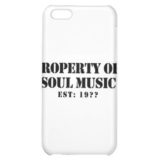 Property Of Soul Music Case For iPhone 5C