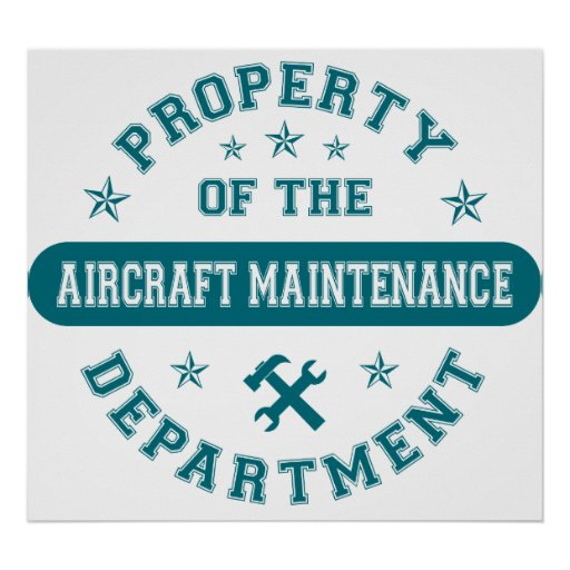Property of the Aircraft Maintenance Department Poster
