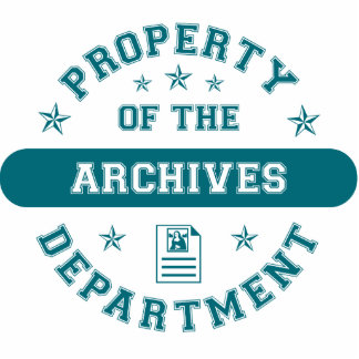 Property of the Archives Department Acrylic Cut Out