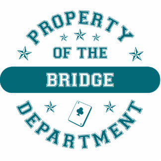 Property of the Bridge Department Photo Cut Out