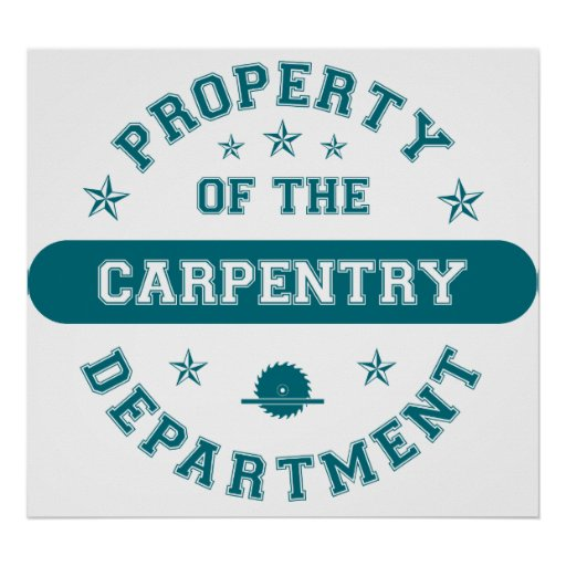 Property of the Carpentry Department Posters