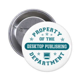 Property of the Desktop Publishing Department 6 Cm Round Badge