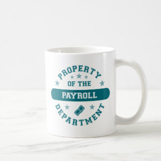 Property of the Payroll Department Coffee Mug