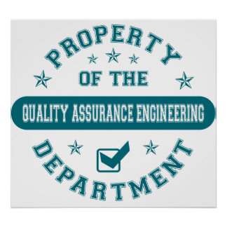 Property of the Quality Assurance Engineering Depa Posters