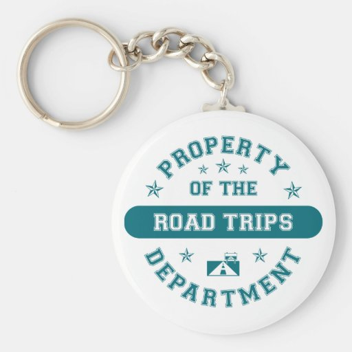 Property of the Road Trips Department Key Chain