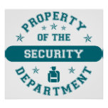 Property of the Security Department Posters