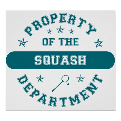 Property of the Squash Department Poster