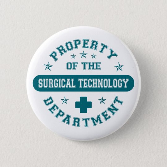 Property of the Surgical Technology Department 6 Cm Round Badge