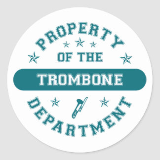 Property of the Trombone Department Classic Round Sticker