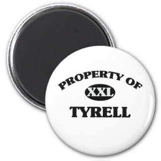 Property of TYRELL 6 Cm Round Magnet
