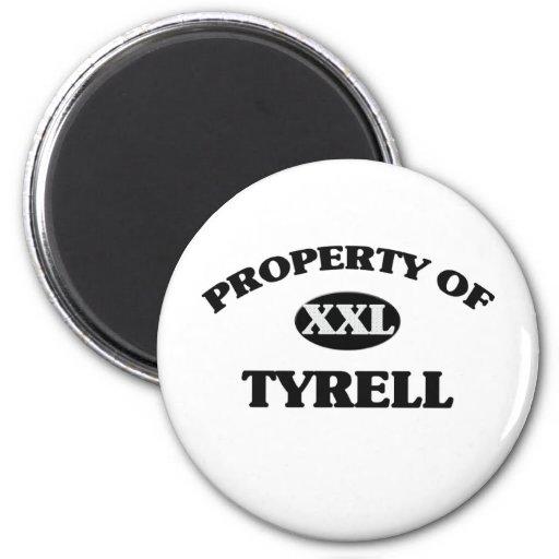 Property of TYRELL Fridge Magnets