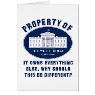 Property of White House Greeting Card