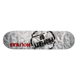 Property of Wolfman Skateboard