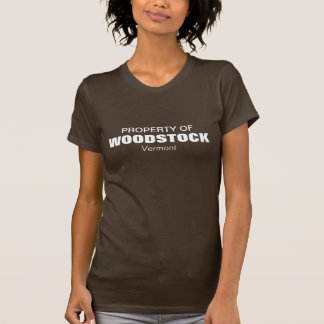 Property of Woodstock, Vermont T-shirts