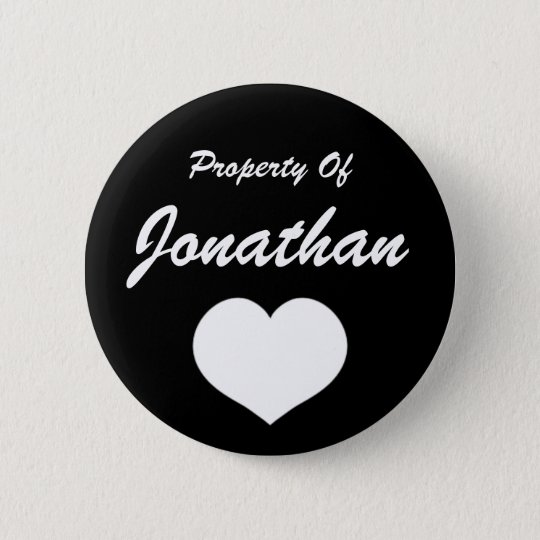 Property Of (Your Name) 6 Cm Round Badge