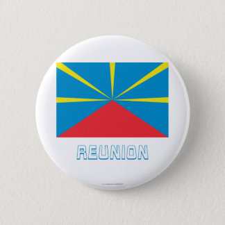 Proposed Reunion Island Flag with Name 6 Cm Round Badge