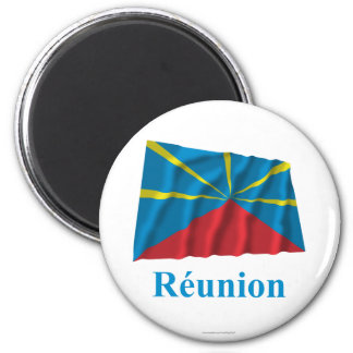 Proposed Reunion Island Waving Flag Name in French Refrigerator Magnets