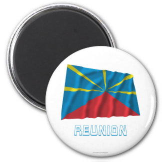 Proposed Reunion Island Waving Flag with Name 6 Cm Round Magnet