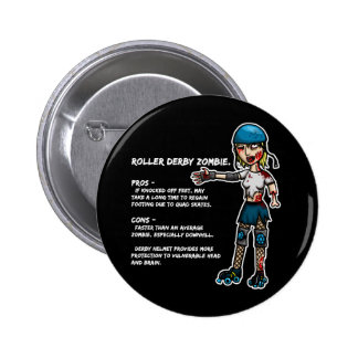 Pros and Cons Roller Derby Zombie 6 Cm Round Badge