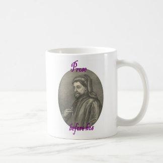 Prose before hos featuring Chaucer Basic White Mug