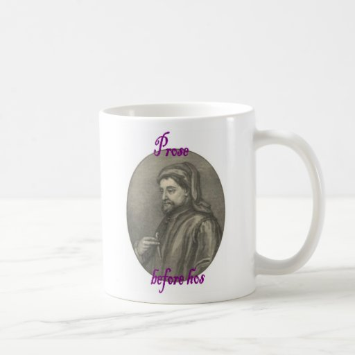 Prose before hos featuring Chaucer Coffee Mug
