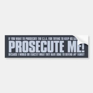 Prosecute Me Sticker - Blue on Dark Bumper Sticker