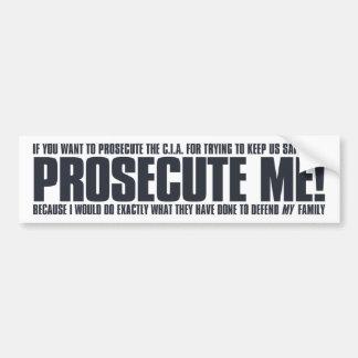 Prosecute Me Sticker - on white Bumper Sticker