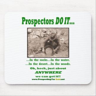 Prospectors Do It... Mouse Pad