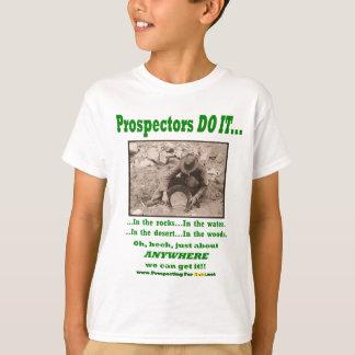 Prospectors Do It... Tees