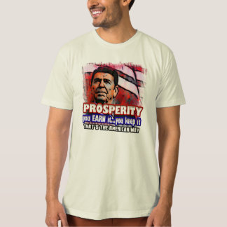 prosperity...it's yours tee shirts