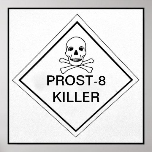 PROST-8 KILLER POSTER