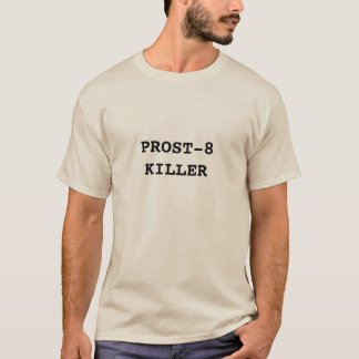 PROST-8 KILLER T-SHIRT