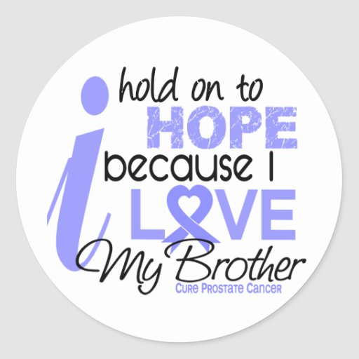Prostate Cancer Hope for My Brother Sticker