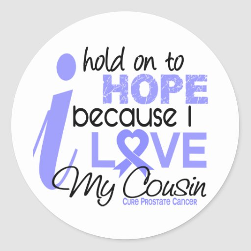 Prostate Cancer Hope for My Cousin Sticker