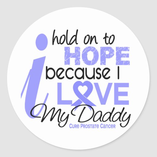 Prostate Cancer Hope for My Daddy Round Stickers