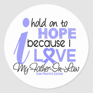 Prostate Cancer Hope for My Father-In-Law Round Sticker