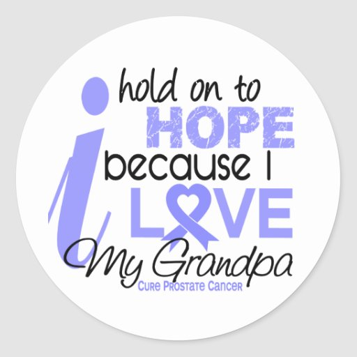 Prostate Cancer Hope for My Grandpa Stickers