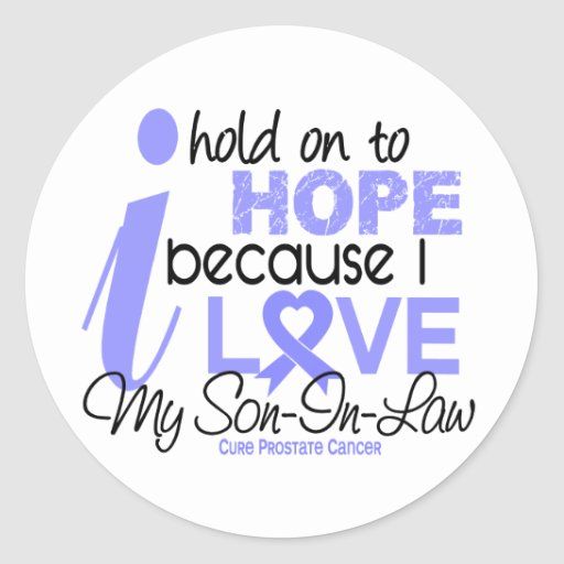 Prostate Cancer Hope for My Son-In-Law Sticker
