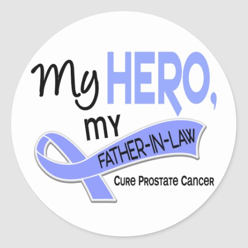 Prostate Cancer MY HERO, MY FATHER-IN-LAW 42 Round Sticker