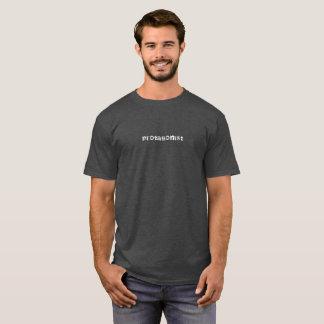 Protagonist white text tshirt