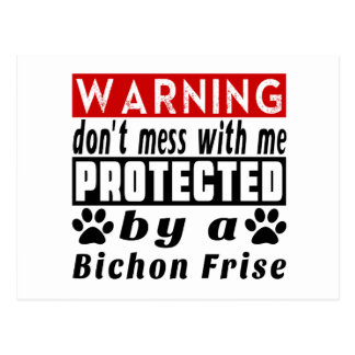 PROTECETED by Bichon Frise Postcard