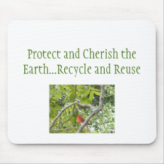 Protect and Cherish the Earth Mouse Pad