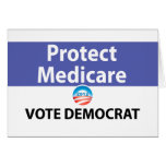 Protect Medicare: Vote Democrat Greeting Card