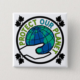 Protect Our Planet 15 Cm Square Badge