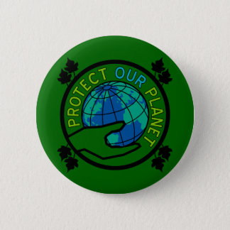 Protect Our Planet 6 Cm Round Badge