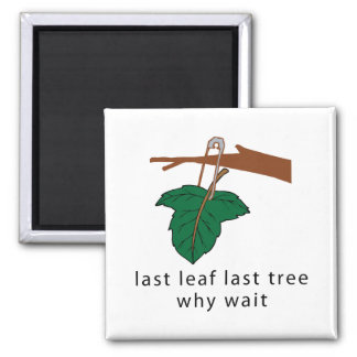 Protect The Trees Square Magnet