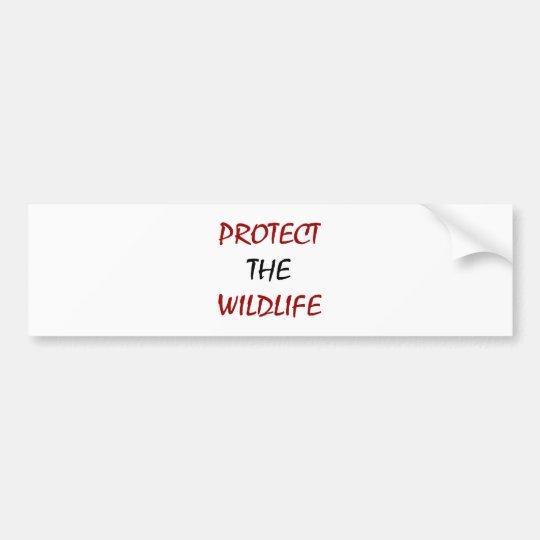 Protect The Wildlife Bumper Sticker