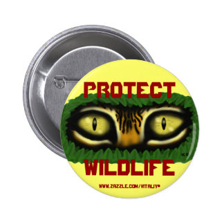 Protect wildlife tiger eyes graphic art button